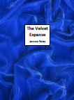 The Velvet Expanse By Jerome Finley PDF
