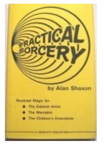 Practical Sorcery by Alan Shaxon
