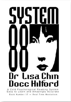 System 88 by Docc Hilford and Dr. Lisa Chin