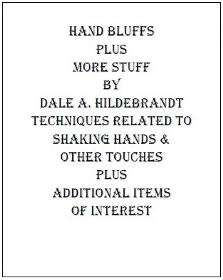 Hand Bluffs and More Stuff by Dale A. Hildebrandt - Highly recommended