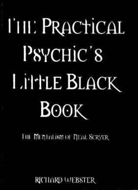 Neal Scryer & Richard Webster - The Practical Psychic´s Little Black Book - PDF