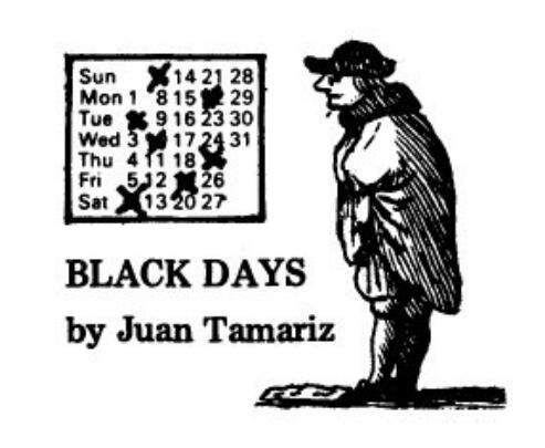 Juan Tamariz - Black Days
