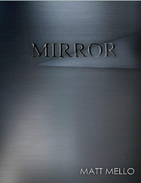 Mirror by Matt Mello