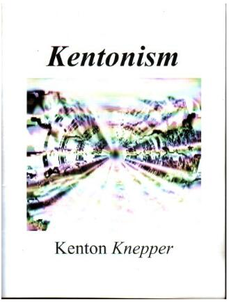 Kenton Knepper - Kentonism