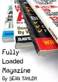 Fully Loaded Magazine by Sean Taylor (video download)