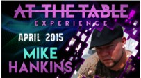 At the Table Live Lecture - Mike Hankins