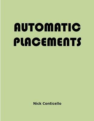 Nick Conticello - Automatic Placements