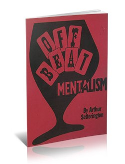 Off-beat Mentalism by Arthur Setterington