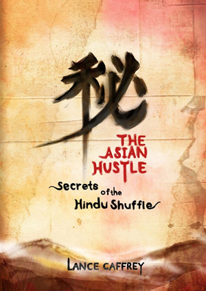 The Asian Hustle (Secrets of the Hindu Shuffle) by Lance Caffrey ebook