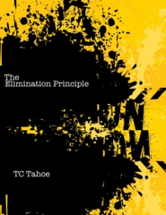The Elimination Principle by TC Tahoe PDF