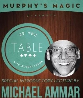 At the Table Live Lecture - Michael Ammar