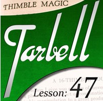 Tarbell 47: Thimble Magic (Instant Download)