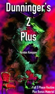 Kenton Knepper - Dunninger's 2 Plus