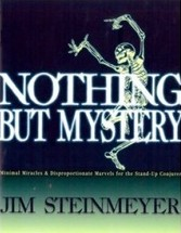 Jim Steinmeyer - Nothing But Mystery