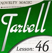 Tarbell 46: Novelty Magic 1