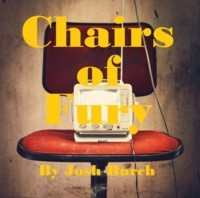 Chairs of Fury by Joshua Burch (PDF eBook) (Instant Download)