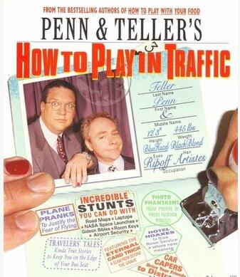 Penn & Teller - How To Play In Traffic