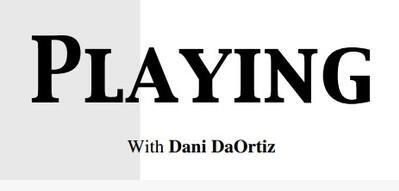 Dani DaOrtiz - Playing with Dani DaOrtiz