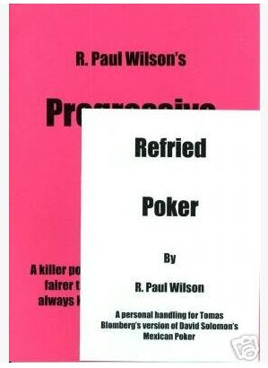 R Paul Wilson - Refried Poker & Progressive Poker