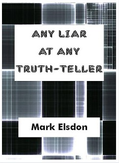 Any Liar At Any Truth-Teller by Mark Elsdon (PDF Download)