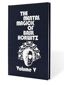 Basil Horwitz - The Mental Magick of Basil Horwitz Vol 5