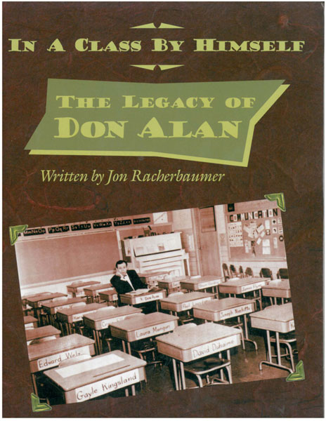 Don Alan - In A Class By Himself - The Legacy Of Don Alan