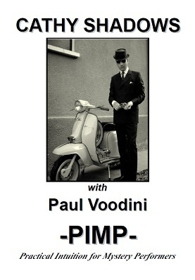 Paul Voodini - Cathy Shadows - PIMP