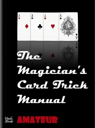 The Magician's Card Trick Manual - Steve Bryers