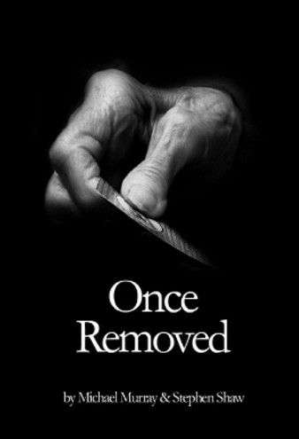 Once Removed by Michael Murray & Stephen Shaw PDF
