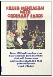 Docc Hilford - Killer Mentalism with Ordinary Cards