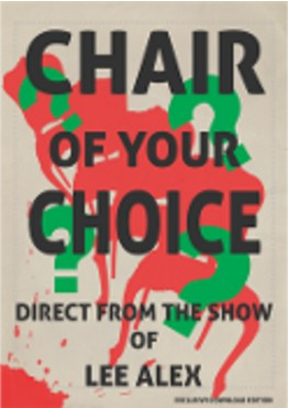 Chair Of Your Choice by Lee Alex (PDF Download)