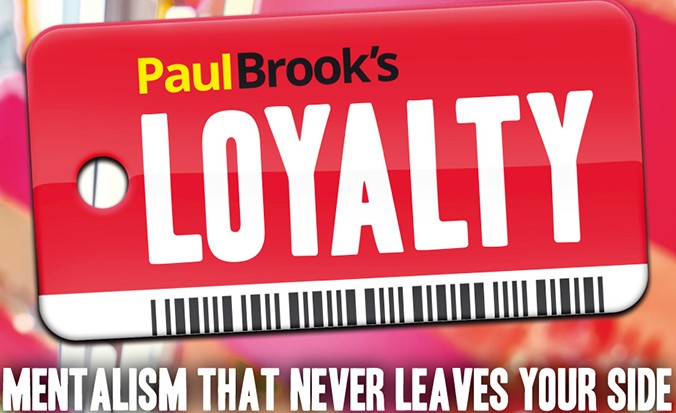 Loyalty by Paul Brook (Video + PDF Download)
