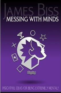 James Biss - Messing With Minds (PDF Download)
